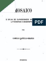 Mosaico e silva de curiosidades históricas, por Camilo Castelo Branco