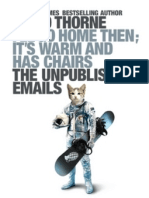 I'll Go Home Then, It's Warm and Has Chairs. The Unpublished Emails. (PDF Download)  - by David Thorne