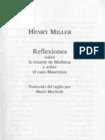 Henry MIller. Reflexiones sobre la muerte de Mishima. Reflexiones sobre el caso Maurizius.