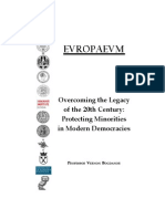 Overcoming the Legacy of the 20th Century: Protecting Minorities in Modern Democracies