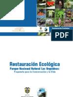 Restauración EcológicaParque Nacional Natural Las Orquídeas:Propuesta para la Conservación y la Vida.