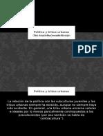 Política y tribus urbanas-Alejandro Osvaldo Patrizio