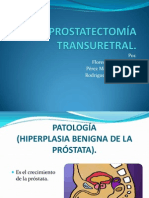 PROSTATECTOMIA TRANSURETRAL