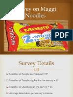 Survey on Maggi Noodles
