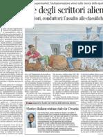 L'invasione degli scrittori alieni di RAFFAELE LA CAPRIA - Corriere Della Sera 14.01.2013