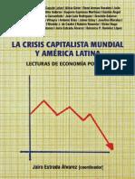 Varesi, Gastón. Crisis Mundial, modelo de acumulación y lucha de clases en la Argentina actual CLACSO 2012