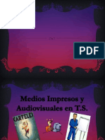 Medios impresos  y audiovisuales de trabajo social