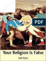 Your Religion is False