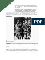 El facismo es un movimiento político dirigido por un antiguo socialista Benito Mussolini