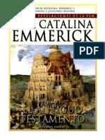 Tomo 01 - El Antiguo Testamento - Beata Ana Catalina Emmerick - Visiones y Revelaciones