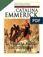 Tomo 04 - La primera Pascua de Jerusalén - Beata Ana Catalina Emmerick - Visiones y Revelaciones