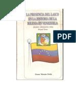 La Presencia Del Liacos en La Historia de la Iglesia Catolica en Venezuela Desde 1498 a 1936