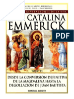 Tomo 07 - Desde la conversión definitiva de la Magdalena hasta la degollación de Juan Bautista - Beata Ana Catalina Emmerick - Visiones y Revelaciones
