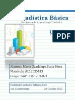 EB_U3_EA_MASP Evidencia de Aprendizaje Unidad 3. Estadistica Basica