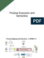 Process Execution and Semantic