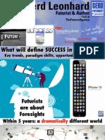Defining Success in the Future (Futurist Speaker Gerd Leonhard at TedX Beausoleil 2012)