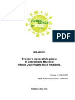 RELATÓRIO  Encontro preparatório para a  III Conferência Nacional  Infanto-Juvenil pelo Meio Ambiente.