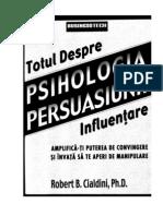 Robert Cialdini Psihologia Persuasiunii