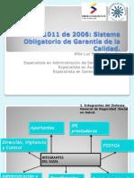 Sistema Obligatorio de Garantia de Calidad de La