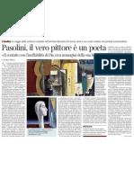 Un Saggio Inedito Di Pasolini Svela Il Suo Credo Estetico Nel Periodo Esistenzialista - Corriere Della Sera 16.01.2013