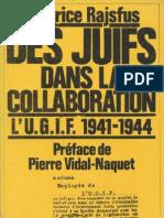 Rajsfus Maurice - Des Juifs Dans La Collaboration L.U.G.I.F. 1941-1944