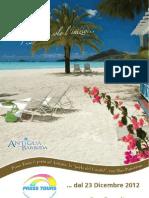 Antigua di Press Tours promozione valida da gennaio ad aprile 2013.
