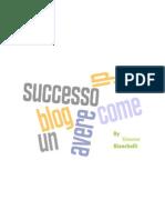 Come avere un blog di successo