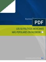 ¿ LOS 50 POLÍTICOS MÁS POPULARES EN FACEBOOK?  Fuente