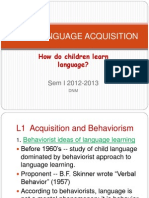 Language Acquisition for Psycholinguistics