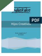 HIJOS CREATIVOS Serie Completa