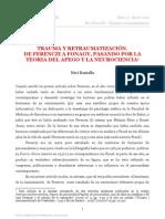 TRAUMA Y RETRAUMATIZACIÓN. DE FERENCZI A FONAGY, PASANDO POR LA TEORIA DEL APEGO Y LA NEUROCIENCIA1