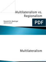 Multilateralism vs Regionalism