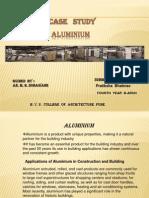 Case Study on Aluminium