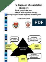 Laboratory diagnosis of coagulation disorders