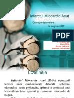Infarctul Miocardic Acut Cu Supradenivelare de Segment ST