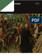 La Pintura Europea sobre tabla siglos XV, XVI y XVII