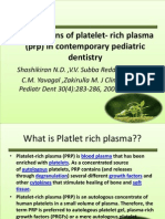 Applications of Platelet- Rich Plasma (Prp)