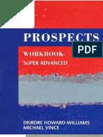 Prospects super advanced