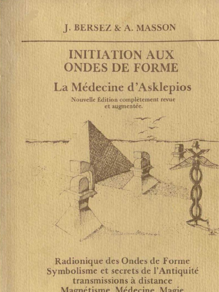 10d4e6a14164 Bersez Jacques - Masson Albert - Initiation Aux Ondes de Forme