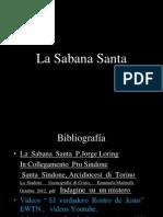 Recorrido Histórico  de  La  Sabana  Santa,Del Sepulcro año 30  hasta el  2005.