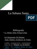 La  Sabana Santa  de Turín.Primera Fotografia.La tridimensionalidad .Estudios del Grupo STURP.