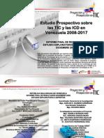 Estudio Prospectivo sobre las TIC y las ICD en Venezuela 2008Venezuela 2008--20172017
