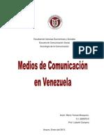 Los medios de comunicacion en Venezuela.