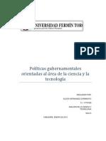 Las políticas gubernamentales orientadas al área de la ciencia y la tecnología