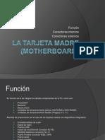 La tarjeta madre (Informática)