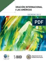 Migración Internacional en las Américas. SICREMI 2012 (Resumen ejecutivo)