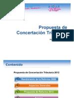 Propuesta de Concertacion Tributaria2012!07!09-Presentacion Oficial