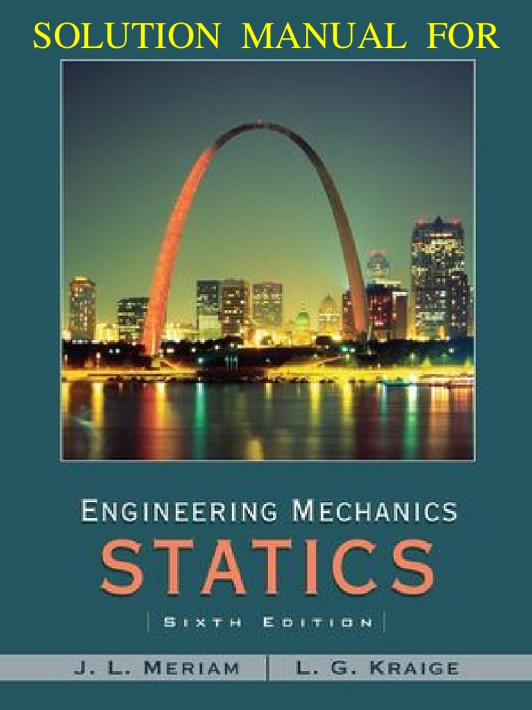 Engineering Mechanics Statics 6th Edition Meriam Kraige Solutions Manual |  Textbook | Copyright