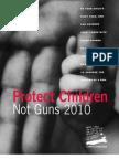 Children's Defense Fund - Protect Children Not Guns 2010 Report