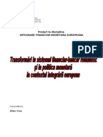 91651003 Transformari in Sistemul Financiar Bancar Romanesc Si in Politica Monetara in Contextul Integrarii Europene